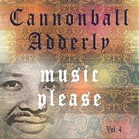 Cannonball Adderley – Music Please Vol. 4