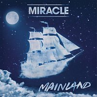 Miracle – Mainland