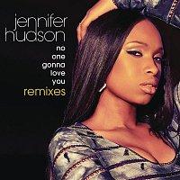 Jennifer Hudson – No One Gonna Love You Remixes