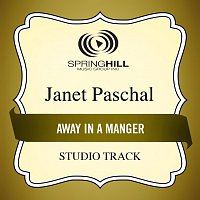 Janet Paschal – Away In A Manger