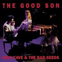Nick Cave & The Bad Seeds – The Good Son (2010 Digital Remaster)
