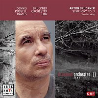 Dennis Russell Davies, Anton Bruckner, Bruckner Orchester Linz – Bruckner: Symphony No. 3