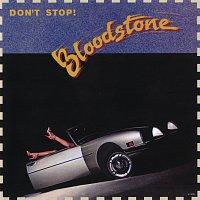 Bloodstone – Don't Stop
