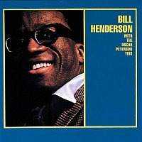 Bill Henderson, The Oscar Peterson Trio – Bill Henderson With The Oscar Peterson Trio [Expanded Edition]