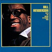 Bill Henderson, The Oscar Peterson Trio – Bill Henderson With The Oscar Peterson Trio [Expanded Edition]