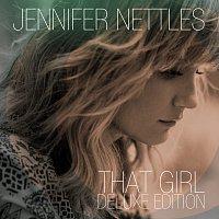Jennifer Nettles – That Girl [Deluxe]