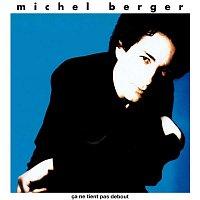 Michel Berger – Ca ne tient pas debout (Remasterisé en 2002) [Edition Deluxe]