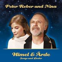 Peter Reber, Nina Reber – Himel & Arde - Songs und Lieder