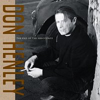Don Henley – The End Of The Innocence
