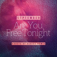September – Are You Free Tonight