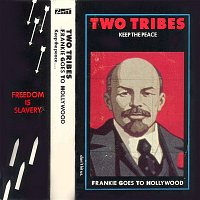 Frankie Goes To Hollywood – Two Tribes (Singlette)