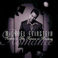 Michael Feinstein – Romance On Film, Romance On Broadway