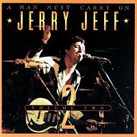 Jerry Jeff Walker – A Man Must Carry On [Vol. 2]
