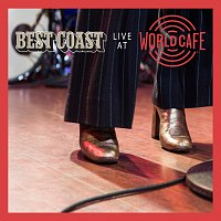 Best Coast – Live At World Cafe