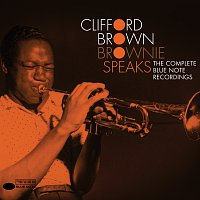 Clifford Brown – Brownie Speaks: The Complete Blue Note Recordings