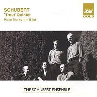 The Schubert Ensemble – Schubert: Trout Quintet; Piano Trio No.1