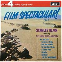 London Festival Orchestra, Stanley Black – Film Spectacular! [Vol.2]