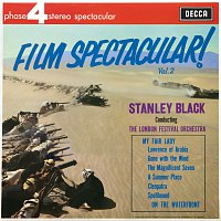 London Festival Orchestra, Stanley Black – Film Spectacular! [Vol.2]