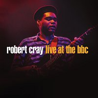 Robert Cray – Robert Cray Live At The BBC