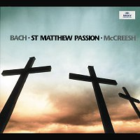 Gabrieli Players, Paul McCreesh – Bach, J.S.: St. Matthew Passion BWV 244