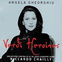 Angela Gheorghiu, Orchestra Sinfonica di Milano Giuseppe Verdi, Riccardo Chailly – Angela Gheorghiu - Verdi Heroines