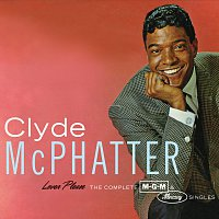 Clyde McPhatter – Lover Please/The Complete MGM & Mercury Singles