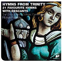 The Choir of Trinity College, Cambridge – Hymns From Trinity