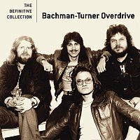 Bachman-Turner Overdrive – The Definitive Collection