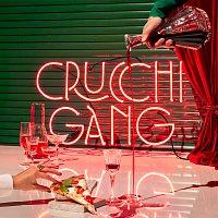 Crucchi Gang – Crucchi Gang