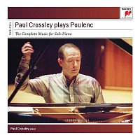Paul Crossley – Paul Crossley Plays Poulenc - Complete Works for Piano