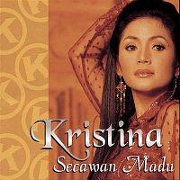 Kristina – Secawan Madu