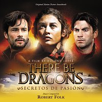 Robert Folk – There Be Dragons: Secretos De Pasion [Original Motion Picture Soundtrack]