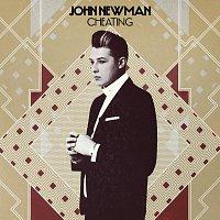 John Newman – Cheating [Remix EP]