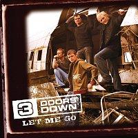 3 Doors Down – Let Me Go