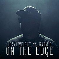 HeavyWeight, Kasmir – On The Edge [Radio Edit]