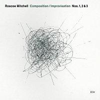 Roscoe Mitchell, The Transatlantic Art Ensemble – Composition / Improvisation Nos. 1, 2 & 3