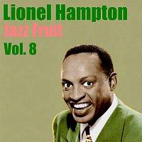 Lionel Hampton – Jazz Fruit Vol. 8