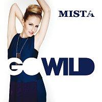 Mista – Go Wild