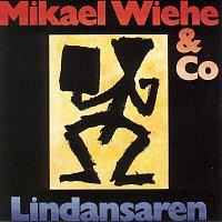 Mikael Wiehe & Co – Lindansaren