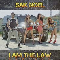 Sak Noel – I Am The Law [Remixes]