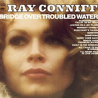 Ray Conniff, The Singers – Bridge Over Troubled Water