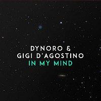 Dynoro & Gigi D'Agostino – In My Mind