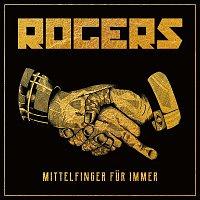 Rogers – Mittelfinger fur immer (Bonus Track Version)