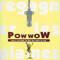 Pow Wow – Regagner Les Plaines