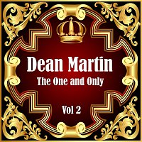 Dean Martin – Dean Martin: The One and Only Vol 2