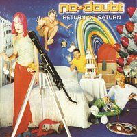 No Doubt – Return Of Saturn