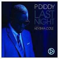 P. Diddy, Keyshia Cole – Last Night Featuring Keyshia Cole [Digital Single]