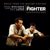 Michael Brook – The Fighter [Original Motion Picture Soundtrack]