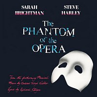 Andrew Lloyd-Webber, Sarah Brightman, Steve Harley – The Phantom Of The Opera