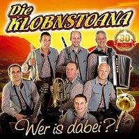 Die Klobnstoana – Wer is dabei?! 30 Jahre